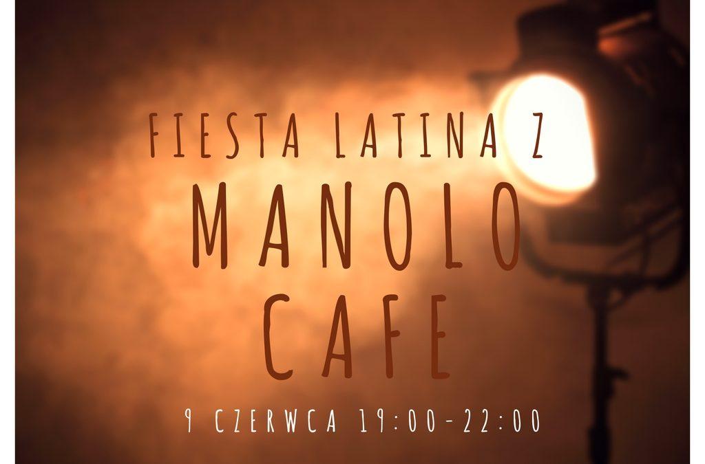 Fiesta Latina z Manolo Cafe